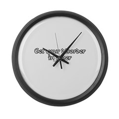 Get Your Disorder In Order Large Wall Clock