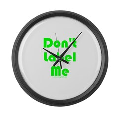 Don't Label Me Large Wall Clock