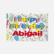 Happy Birthday Abigail Rectangle Magnet