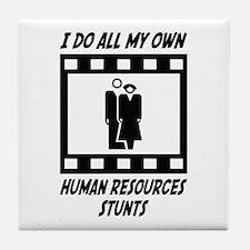 Human Resources Stunts Tile Coaster