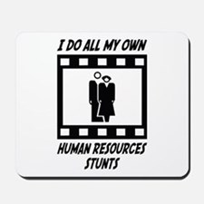 Human Resources Stunts Mousepad
