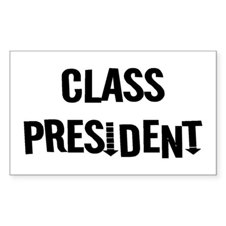 "Class President ""Label Me"" Rectangle Sticker"