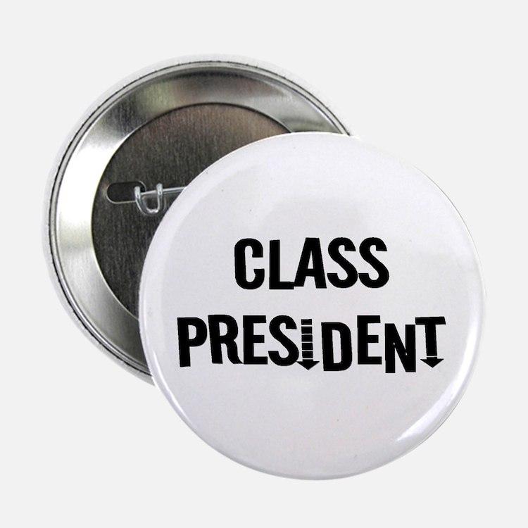 Class President Button | Class President Buttons, Pins, & Badges ...