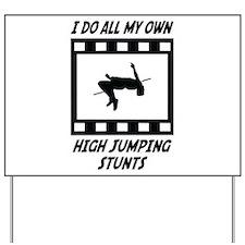 High Jumping Stunts Yard Sign