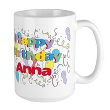 Happy Birthday Anna Mug