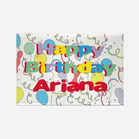 Happy Birthday Ariana Rectangle Magnet