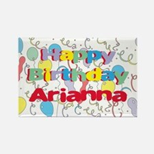 Happy Birthday Arianna Rectangle Magnet