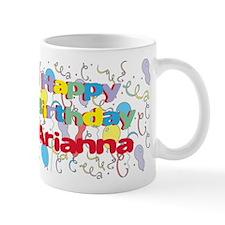 Happy Birthday Arianna Mug