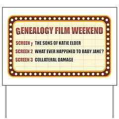 Film Weekend Yard Sign