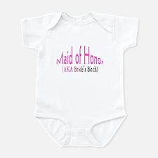 Maid of Honor (AKA Bride's Bitch) Infant Bodysuit