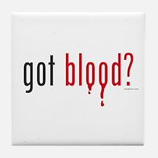 Got Blood? Tile Coaster