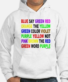 SAY THE COLOR NOT THE WORD Hoodie