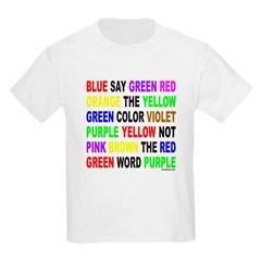 SAY THE COLOR NOT THE WORD T-Shirt
