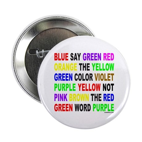 """SAY THE COLOR NOT THE WORD 2.25"""" Button (100 pack)"""