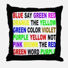 SAY THE COLOR NOT THE WORD Throw Pillow