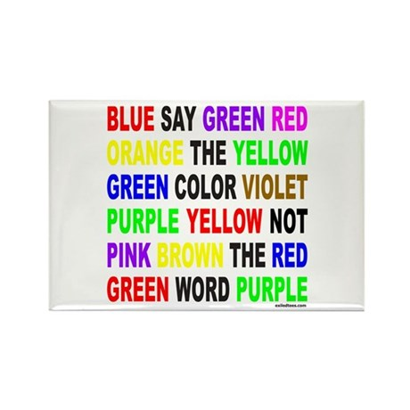 SAY THE COLOR NOT THE WORD Rectangle Magnet