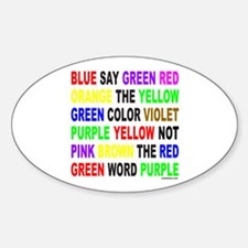 SAY THE COLOR NOT THE WORD Oval Decal