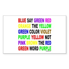 SAY THE COLOR NOT THE WORD Rectangle Sticker 50 p