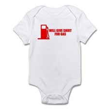 Will Give Shirt For Gas Infant Bodysuit