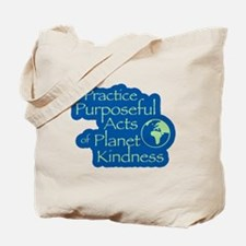 Planet Kindness (green text) Tote Bag
