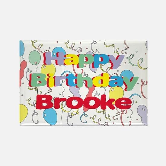 Happy Birthday Brooke Rectangle Magnet