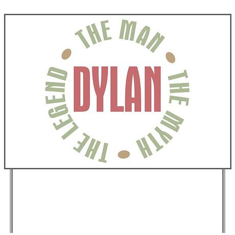 Dylan Man Myth Legend Yard Sign