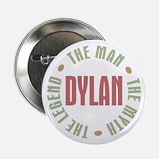"Dylan Man Myth Legend 2.25"" Button"