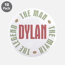 "Dylan Man Myth Legend 3.5"" Button (10 pack)"