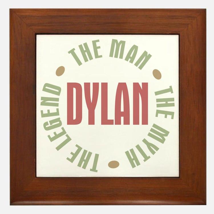 Dylan Man Myth Legend Framed Tile