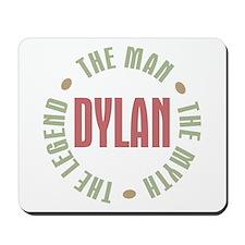 Dylan Man Myth Legend Mousepad