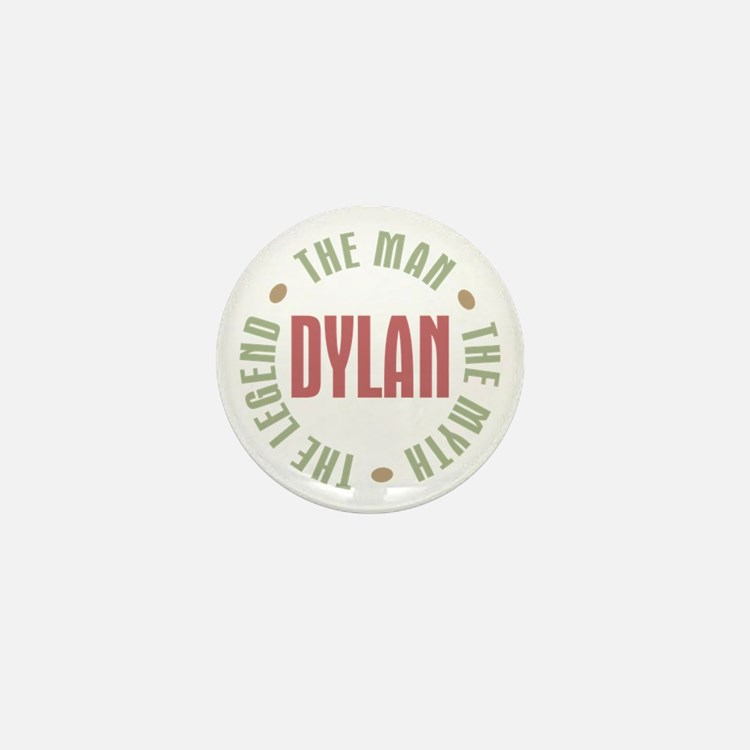 Dylan Man Myth Legend Mini Button