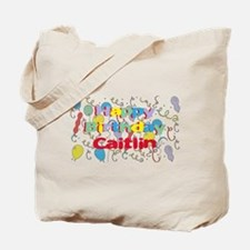 Happy Birthday Caitlin Tote Bag