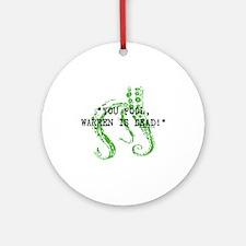 Warren is dead, Lovecraft Ornament (Round)