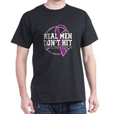 Real Men Don't Hit T-Shirt