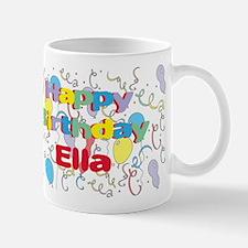 Happy Birthday Ella Mug
