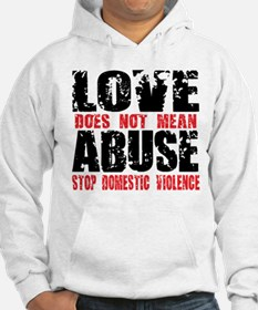 Love Does Not Mean Abuse Hoodie