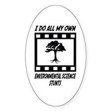 Environmental Science Stunts Oval Decal
