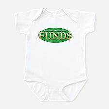 Girls Just Wanna Have FUND$ Infant Bodysuit