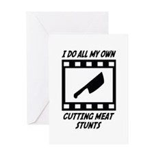 Cutting Meat Stunts Greeting Card