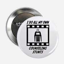 """Counseling Stunts 2.25"""" Button"""