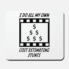 Cost Estimating Stunts Mousepad