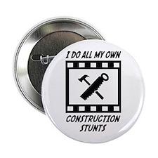 "Construction Stunts 2.25"" Button"