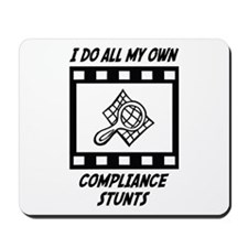 Compliance Stunts Mousepad