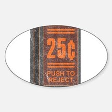 25¢ Push to Reject Oval Decal