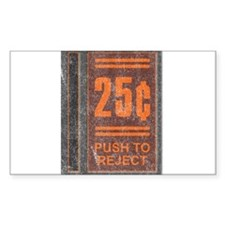 25¢ Push to Reject Rectangle Decal