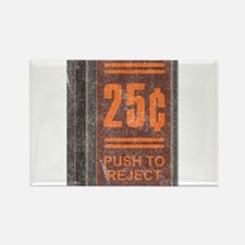 25¢ Push to Reject Rectangle Magnet