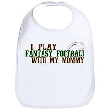 Fantasy Football with Mommy Bib