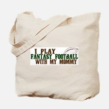 Fantasy Football with Mommy Tote Bag