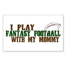 Fantasy Football with Mommy Rectangle Decal
