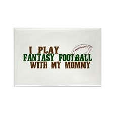 Fantasy Football with Mommy Rectangle Magnet (100